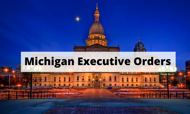 Michigan Executive Orders